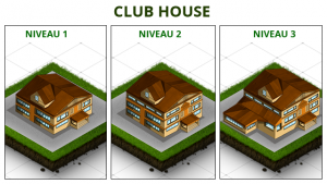 Club House : niveau 1 à 3
